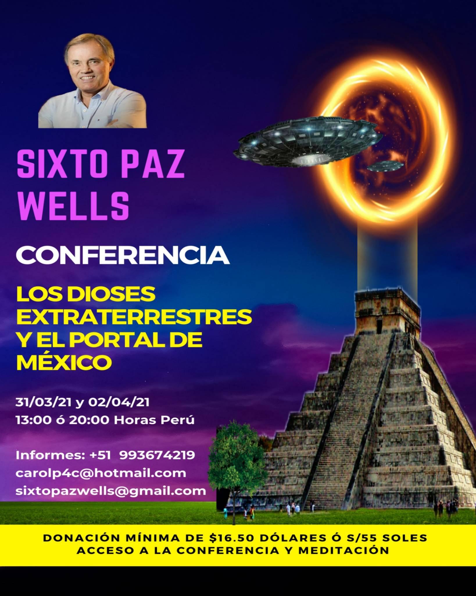 CONFERENCIA «LOS DIOSES EXTRATERRESTRES Y EL PORTAL DE MÉXICO »