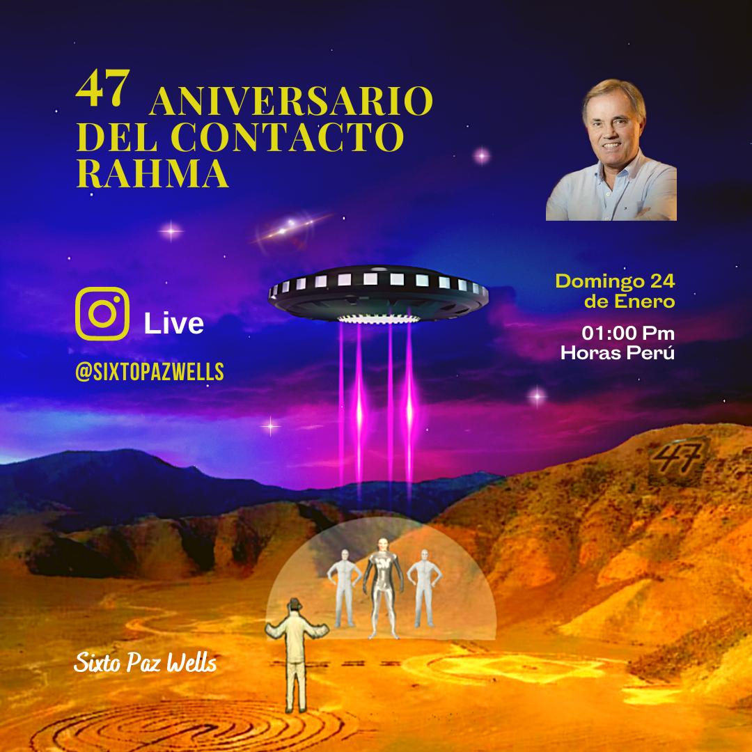 «47 ANIVERSARIO DEL CONTACTO RAHMA»
