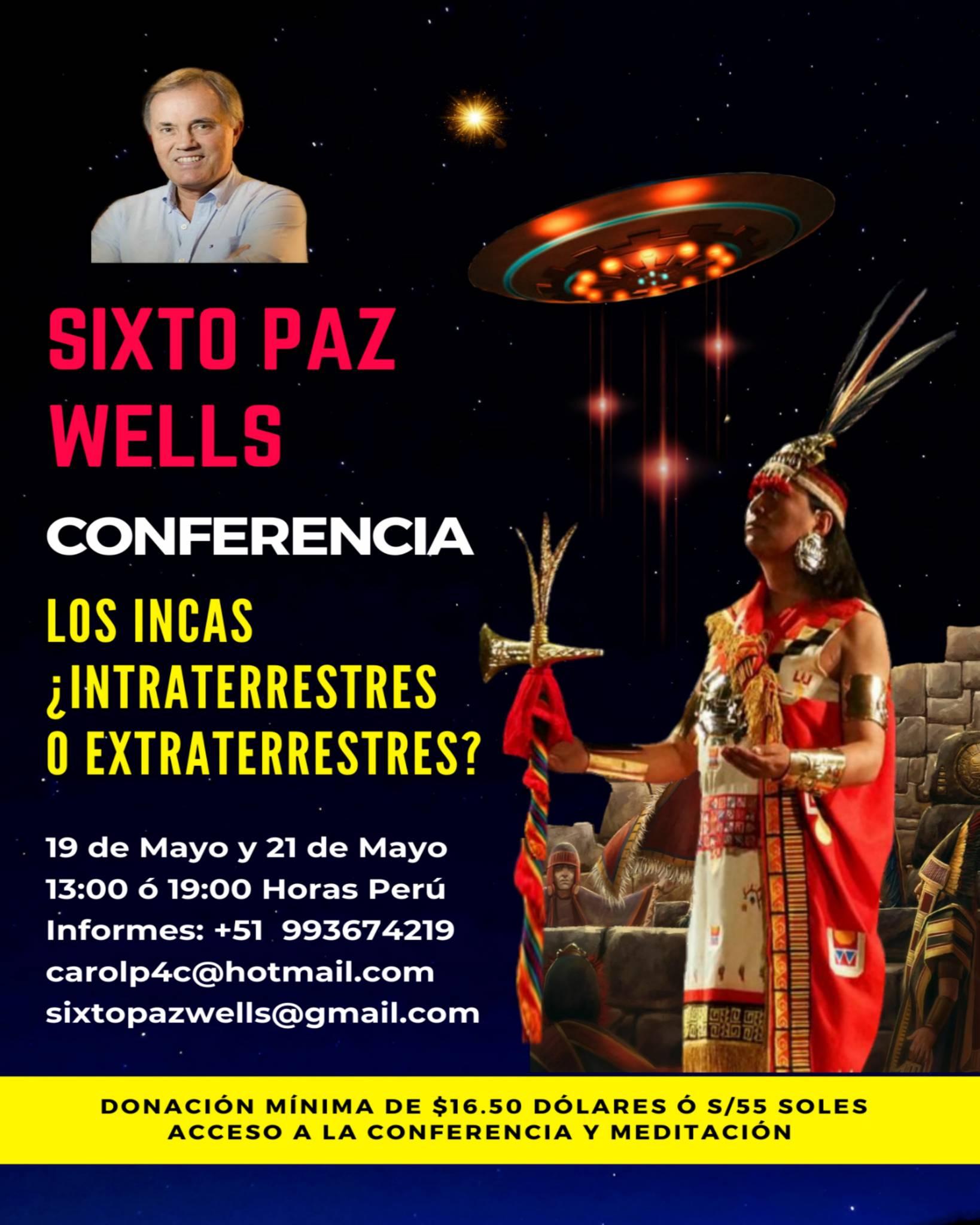 CONFERENCIA «LOS INCAS ¿ INTRATERRESTRES O EXTRATERRESTRES?»