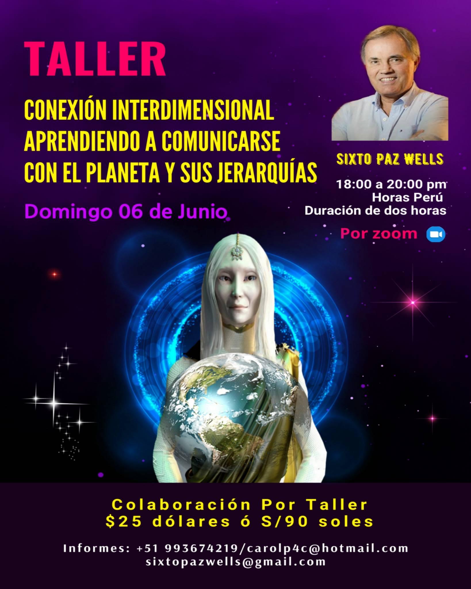 TALLER – CONEXIÓN INTERDIMENSIONAL APRENDIENDO A COMUNICARSE CON EL PLANETA Y SUS JERARQUÍAS