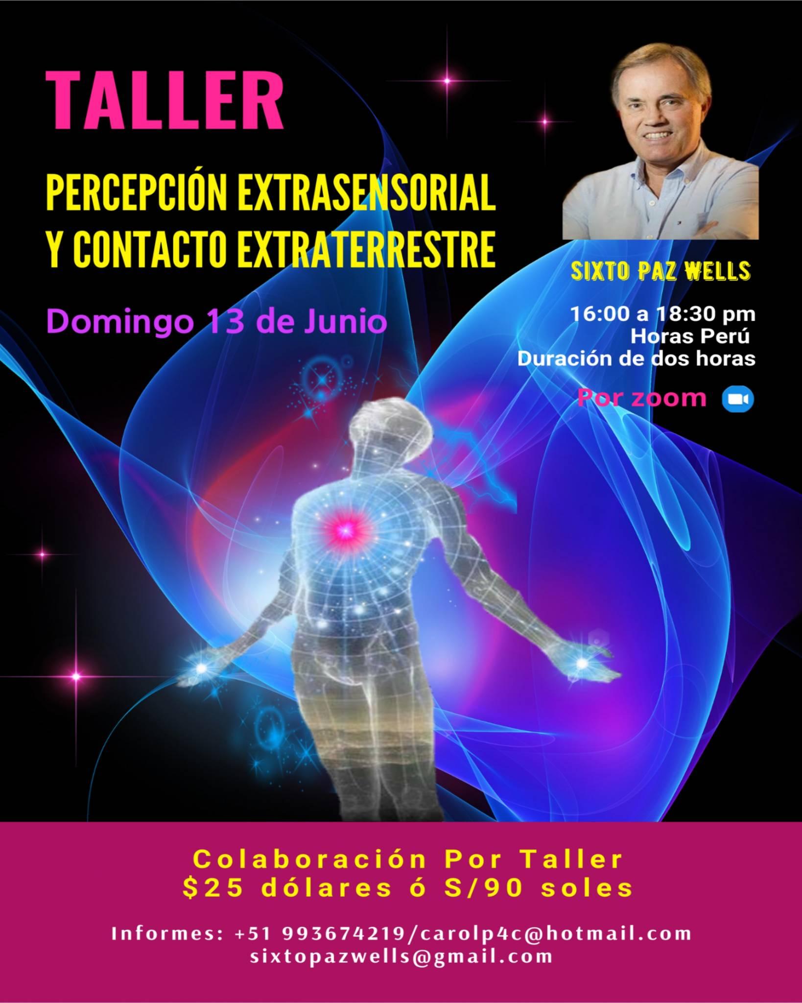 TALLER PERCEPCIÓN EXTRASENSORIAL Y CONTACTO EXTRATERRESTRE